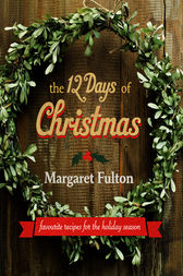The 12 Days of Christmas by Margaret Fulton