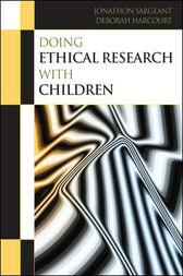 Doing Ethical Research With Children by Deborah Harcourt