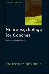 Neuropsychology For Coaches by Paul Brown