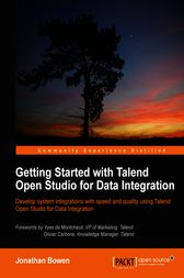 Getting Started with Talend Open Studio for Data Integration by Kenneth Finnigan