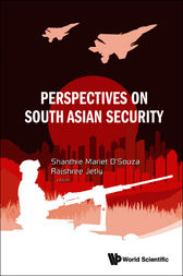 Perspectives on South Asian Security by Shanthie Mariet D'Souza