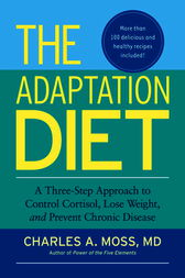 The Adaptation Diet by Charles A. Moss