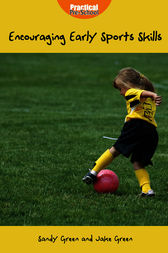 Encouraging Early Sports Skills by Sandy Green