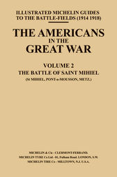 The Americans in the Great War - Vol II by Michelin Guides