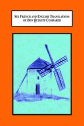 Six French and English Translations of Don Quixote Compared by Paula Luteran