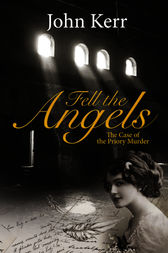 Fell the Angels by John Kerr
