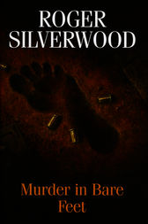 Murder in Bare Feet by Roger Silverwood