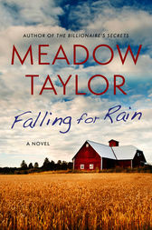 Falling For Rain by Meadow Taylor