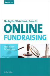 The PayPal Official Insider Guide to Online Fundraising by Jon Ann Lindsey