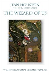 The Wizard of Us by Jean Houston