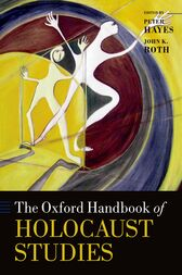 The Oxford Handbook of Holocaust Studies by Peter Hayes