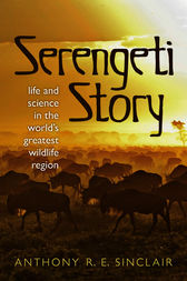 Serengeti Story by Anthony Sinclair
