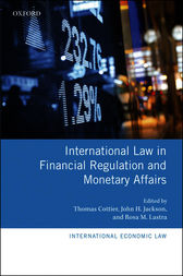 International Law in Financial Regulation and Monetary Affairs by Thomas Cottier