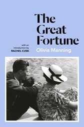The Great Fortune by Olivia Manning