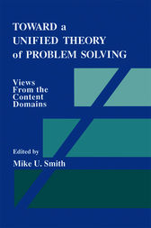 Toward a Unified Theory of Problem Solving by Mike U. Smith
