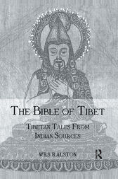 The Bible of Tibet by Ralston