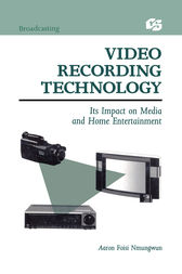Video Recording Technology by Aaron Foisi Nmungwun