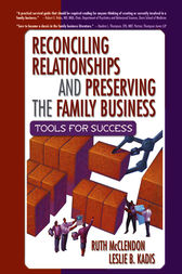 Reconciling Relationships and Preserving the Family Business by Ruth Mcclendon