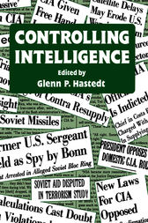 Controlling Intelligence by Glenn P. Hastedt