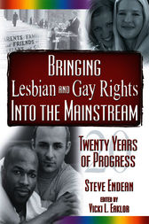 Bringing Lesbian and Gay Rights Into the Mainstream by Vicki Eaklor
