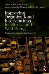 Improving Organizational Interventions For Stress and Well-Being by Caroline Biron