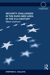 Security Challenges in the Euro-Med Area in the 21st Century by Stephen Calleya
