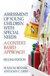 Assessment of Young Children with Special Needs by Susan M. Benner