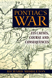 Pontiac's War by Richard Middleton