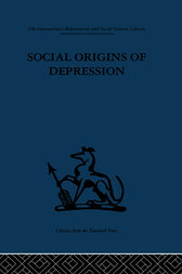 Social Origins of Depression by George W. Brown