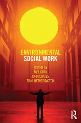 Environmental Social Work by Mel Gray