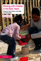Working with Children in the Early Years by Carrie Cable