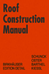 Roof Construction Manual by Eberhard Schunck