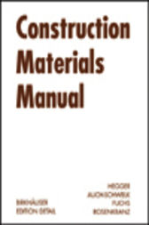 Construction Materials Manual by Manfred Hegger