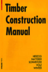Timber Construction Manual by Thomas Herzog