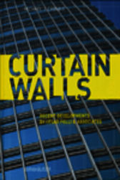 Curtain Walls by Michael J. Crosbie