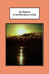 The Problem of the Providence of God by Haydn Desmond Nelson