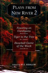 Plays from New River 2 by M.Z. Ribalow