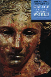 The Oxford History of Greece and the Hellenistic World by John Boardman