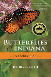 Butterflies of Indiana by Jeffrey E. Belth