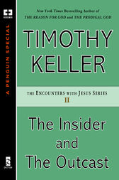 The Insider and the Outcast by Timothy Keller