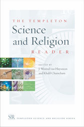 The Templeton Science and Religion Reader by J. Wetzel van Huysssteen