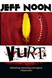 Vurt: Vurt 1 by Jeff Noon