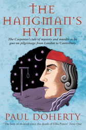 The Hangman's Hymn (Canterbury Tales Mysteries, Book 5) by Paul Doherty
