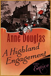 A Highland Engagement by Anne Douglas