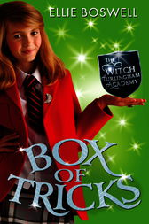 Witch of Turlingham Academy: Box of Tricks by Ellie Boswell