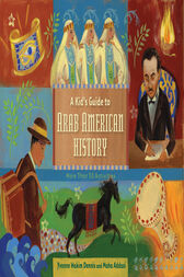 A Kid's Guide to Arab American History by Yvonne Wakim Dennis