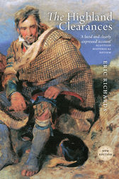 The Highland Clearances by Eric Richards