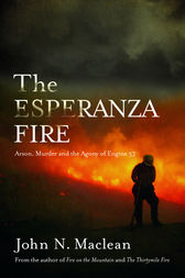 The Esperanza Fire by John N. Maclean