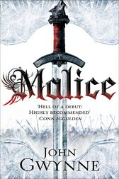 Malice: The Faithful and the Fallen 1 by John Gwynne