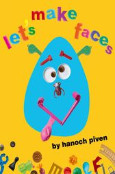 Let's Make Faces by Hanoch Piven